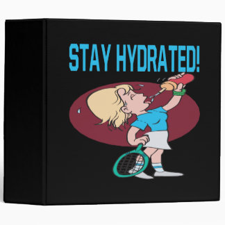 Stay Hydrated 3 Ring Binder