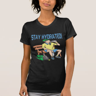 Stay Hydrated Tees