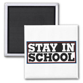 Stay In School 2 Inch Square Magnet
