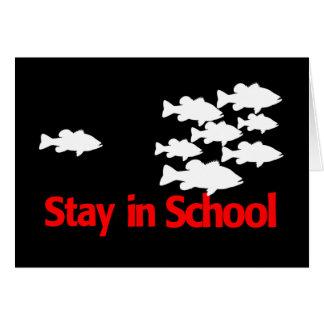 STAY IN SCHOOL CARD