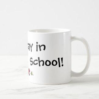 stay in school coffee mug
