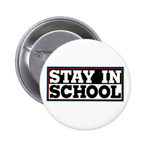 Stay In School Pin