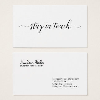 Stay In Touch Elegant Black Script Minimal Business Card