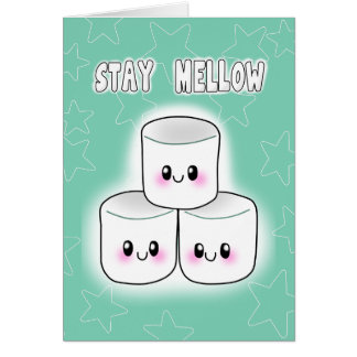Stay Mellow Marshmallow Card