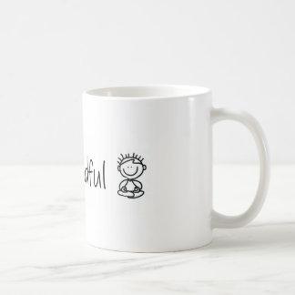 Stay Mindful Coffee Mug