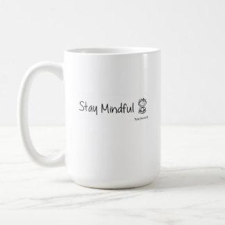 Stay Mindful Cute Mug
