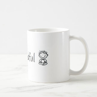 Stay Mindful Classic White Coffee Mug
