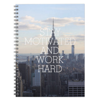 Stay motivated work hard inspirational quote NYC Notebooks