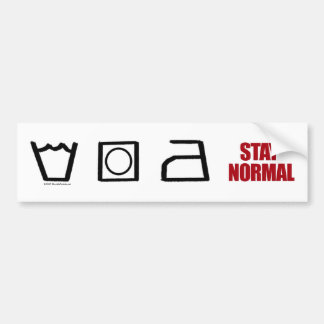 Stay Normal - bumper sticker Car Bumper Sticker