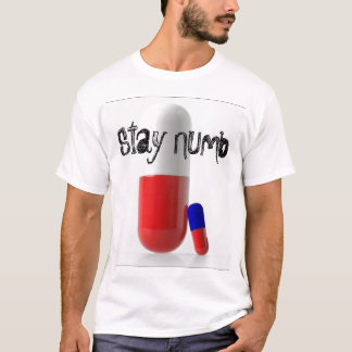 Stay Numb T-Shirt