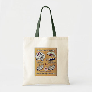 Stay On The Job, Help End- The - War Canvas Bag