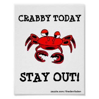 Stay Out Crabby Today Kids Door Poster
