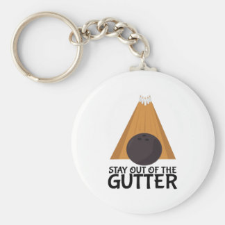 Stay Out Of The Gutter Keychain