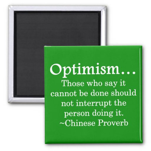 Stay out of the way of optimism 2 inch square magnet