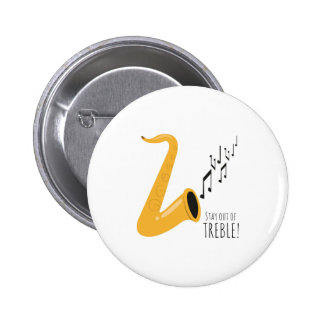 Stay Out Of Treble! Pins