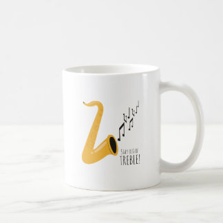 Stay Out Of Treble! Classic White Coffee Mug