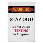 Stay Out Texting In Progress Poster