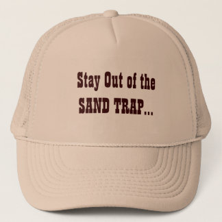 Stay Out... Trucker Hat