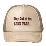 Stay Out... Trucker Hats