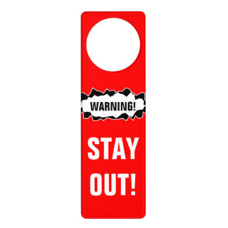 Stay out warning sign | Do not disturb door hanger