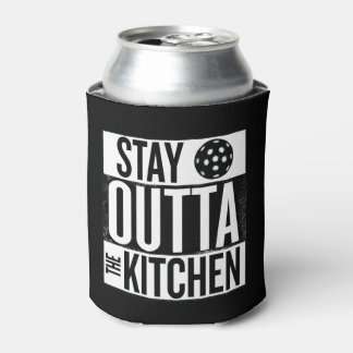 """""""Stay Outta the Kitchen"""" Pickleball Can Cooler"""