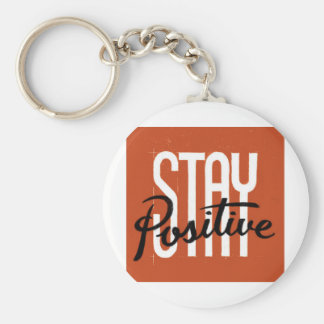 Stay Positive Basic Round Button Keychain