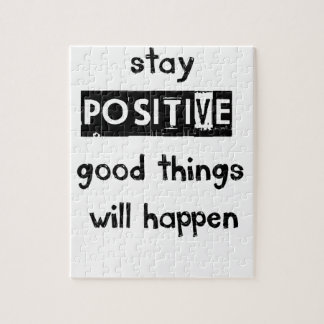 stay positive good thing will happen jigsaw puzzle