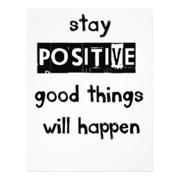 stay positive good thing will happen letterhead