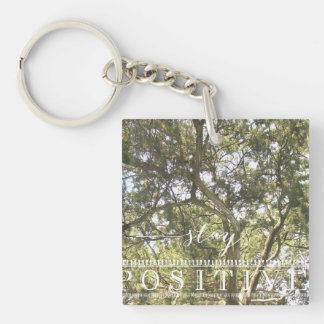 Stay Positive Keychain