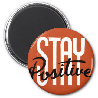 Stay Positive Magnets