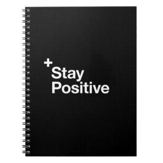 Stay positive - Motivational Notebook