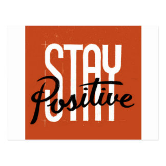 Stay Positive Postcard