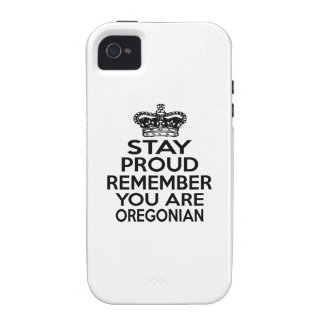 STAY PROUD YOU ARE OREGONIAN CASE FOR THE iPhone 4