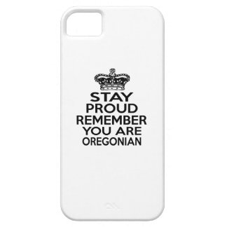 STAY PROUD YOU ARE OREGONIAN iPhone 5 COVER