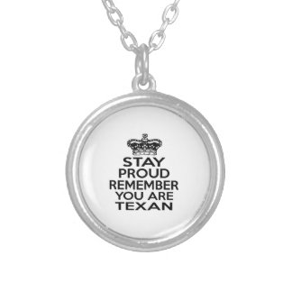 STAY PROUD YOU ARE TEXAN ROUND PENDANT NECKLACE