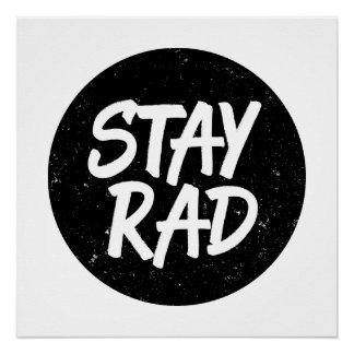 Stay Rad Poster