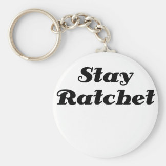 Stay Ratchet Keychain