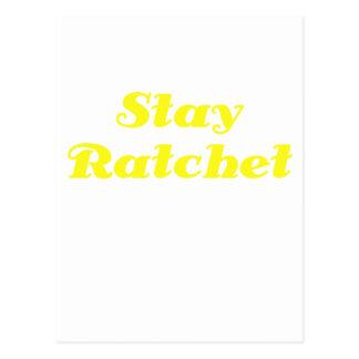 Stay Ratchet Postcard