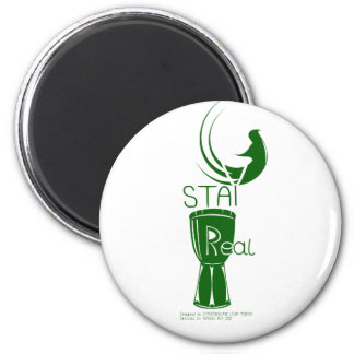 STAY REAL GREEN 2 INCH ROUND MAGNET