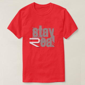 Stay Real Mens T-Shirt(Red) T-Shirt