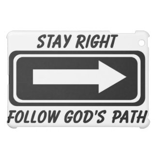 Stay right follow Gods path Christian street sign Cover For The iPad Mini
