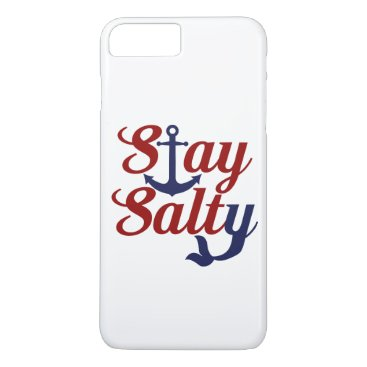 Beach Themed Stay Salty Nautical Art iPhone 7 Plus Case