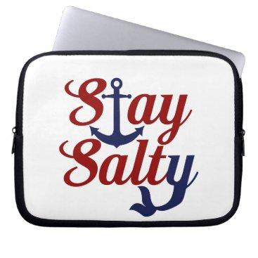 Beach Themed Stay Salty Nautical Art Laptop Sleeve