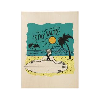 Stay salty wood poster