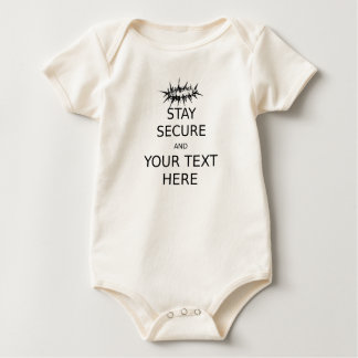 Stay Secure and Your Text Here Baby Bodysuit