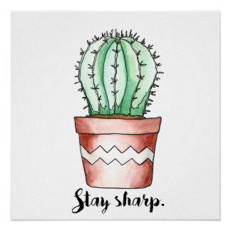 Stay Sharp Cactus Poster
