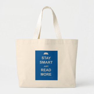 Stay Smart Read More Large Tote Bag