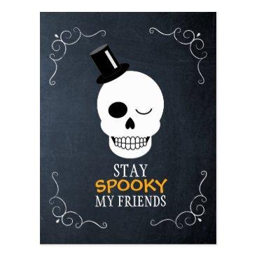 Halloween Themed Stay Spooky My Friends Skull Chalkboard Halloween Postcard