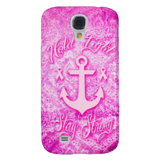 Stay Strong Breast Cancer awareness art. Samsung Galaxy S4 Case