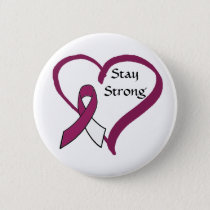 Stay Strong Burgundy and White Cancer Awareness Button